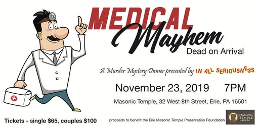 Medical Mayhem - A Murder Mystery Dinner
