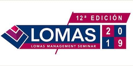 LOMAS 2019 - LOMAS MANAGEMENT SEMINAR 12a Edición entradas