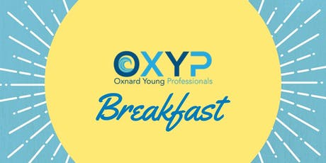 Oxnard Young Professionals (OXYP) Breakfast tickets