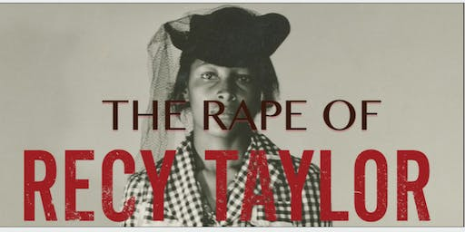 The Rape of Recy Taylor Film