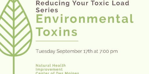 Reducing Your Toxic Load: Environmental Toxins