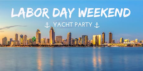 Labor Day Weekend Yacht Party tickets