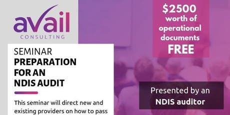 NDIS AUDIT SEMINAR PRESENTED BY AN NDIS AUDITOR tickets