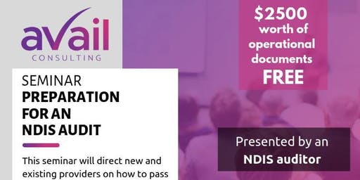 NDIS AUDIT SEMINAR PRESENTED BY AN NDIS AUDITOR