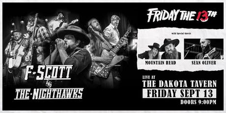 F. Scott and The Nighthawks with: Mountain Head and Sean Oliver tickets