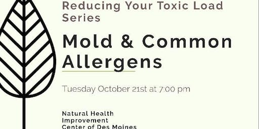Reducing Your Toxic Load: Mold & Common Allergens