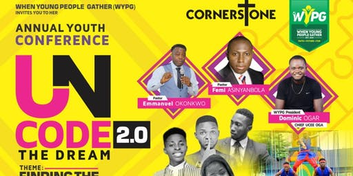 WYPG UNCODE THE DREAM YOUTH ANNUAL CONFERENCE