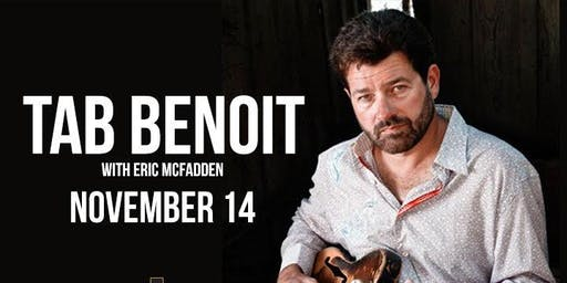 Tab Benoit with special guest Eric McFadden at the Ridglea Theater