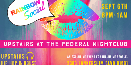 Rainbow Social - UPSTAIRS  at The Federal Nightclub tickets