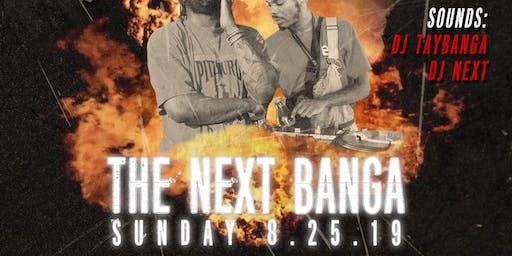 The Next Banga