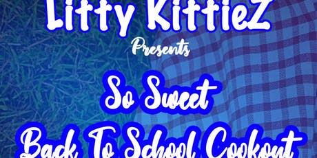 So Sweet Back To School Cookout tickets