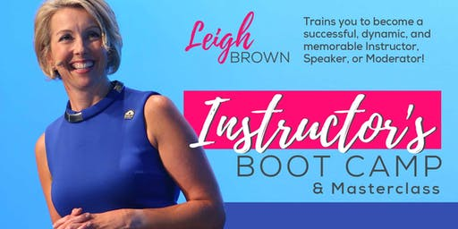 Leigh Brown: Instructor's Boot Camp & Masterclass December 2019