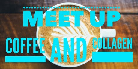 Coffee and Collagen Meet Up tickets