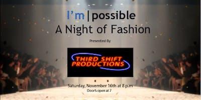 I'm|possible Night of Fashion