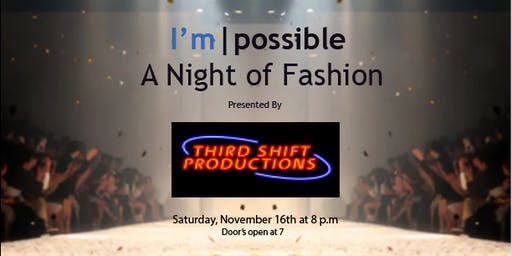 I'm|possible Night of Fashion