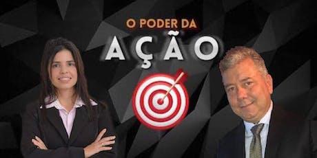 Curso O Poder da Ação, ministrantes Roberto Torreão e Ticiane Revorêdo bilhetes