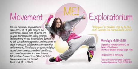 Movement Exploratorium: Self Expression through Movement for girls 12-14  tickets
