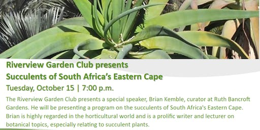 Riverview Garden Club presents Succulents of South Africa's Eastern Cape