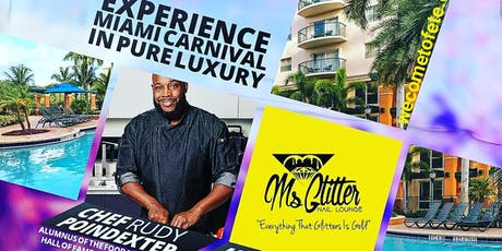 Luxury Miami Carnival Fete Experience 2019 tickets