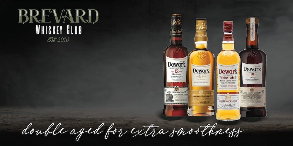 The Brevard Whiskey Club Presents: Dewar's Scotch Whisky