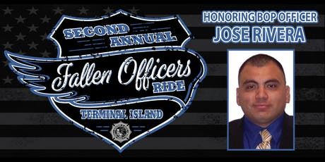 2nd Annual Terminal Island Fallen Officer Ride honoring Jose Rivera tickets