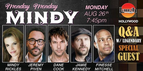 Dane Cook, Jeremy Piven, and more - Monday Monday Mindy! tickets