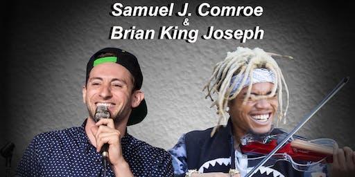AGT Finalist Samuel J Comroe and Brian King Jospeph! Benefit Show