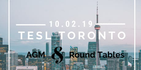 TESL Toronto AGM and Round Tables  tickets