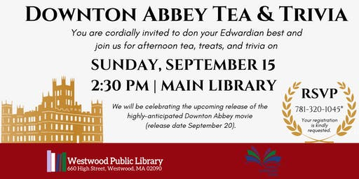 Downton Abbey Tea & Trivia