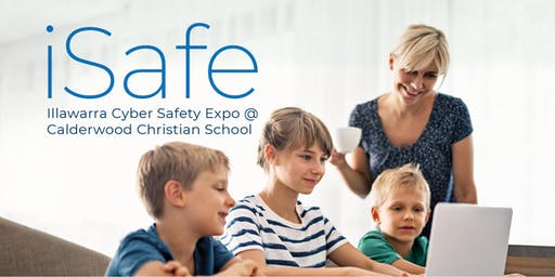 iSafe - Illawarra Cyber Safety Expo - Supported by Calderwood Seedling Fund