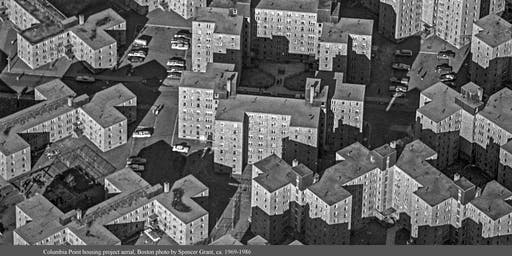 Housing as History: Boston's Columbia Point and Commonwealth Public Housing