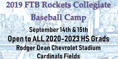 2019 FTB Rockets Collegiate Baseball Camp tickets