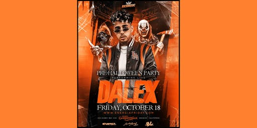 "Energia Friday's Presents ""Dalex"" Live in Concert 21 & OVER"