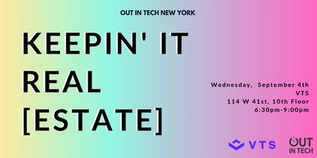 Out in Tech NY | Keepin' It Real [Estate] tickets
