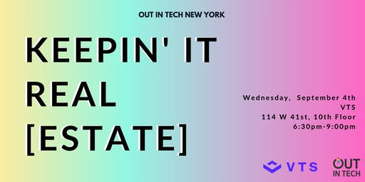 Out in Tech NY | Keepin' It Real [Estate]