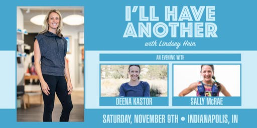 I'll Have Another Live with Deena Kastor & Sally McRae