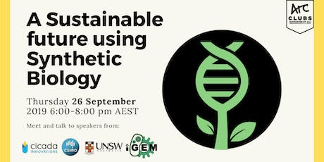 Creating a Sustainable Future Using Synthetic Biology tickets