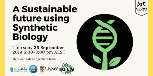 Creating a Sustainable Future Using Synthetic Biology