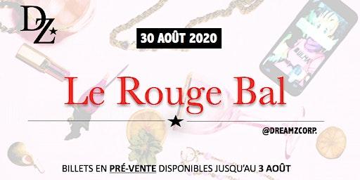 Le Rouge Bal \ TAPIS ROUGE présenté par DREAMZ CORP CANADA, MONTRÉAL