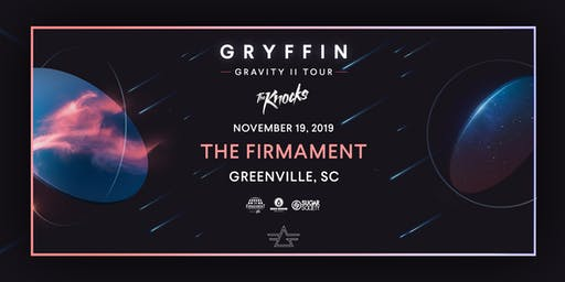Gryffin Gravity II Tour with The Knocks | Bunt and More TBA | 11.19.19