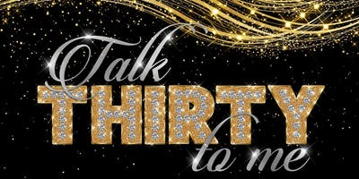 "Chandra's ""Talk Thirty To Me"" Birthday Celebration!"