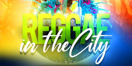 REGGAE IN THE CITY Labor Day Nyc! NO COVER + 1 HR OPEN BAR tickets