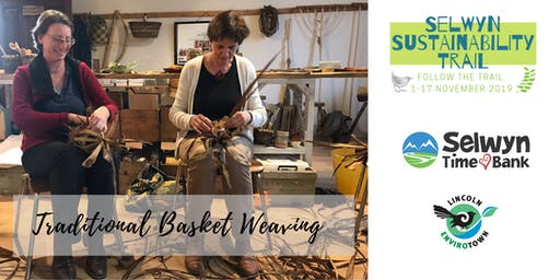 Basket Weaving Demonstration - Selwyn Sustainability Trail