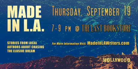 Chasing the Elusive Dream with Made in L.A. Writers tickets