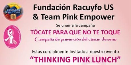 Thinking Pink Lunch tickets