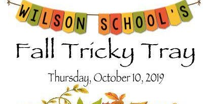 Wilson School Tricky Tray Fall Festival Fundraiser