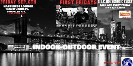 First Fridays @Happiness Lounge Frankie Paradise tickets