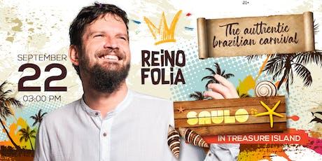 REINO FOLIA tickets