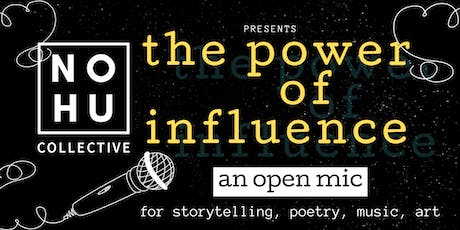 OPEN MIC: Power of Influence tickets