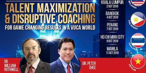 LEADERSHIP TEAM SUMMIT: TALENT MAXIMIZATION & DISRUPTIVE COACHING